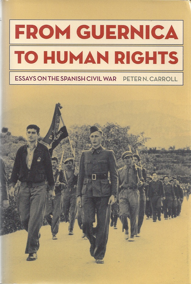 from guernica to human rights essays on the spanish  9781606352380
