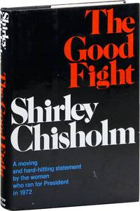 The Good Fight by Shirley Chisholm