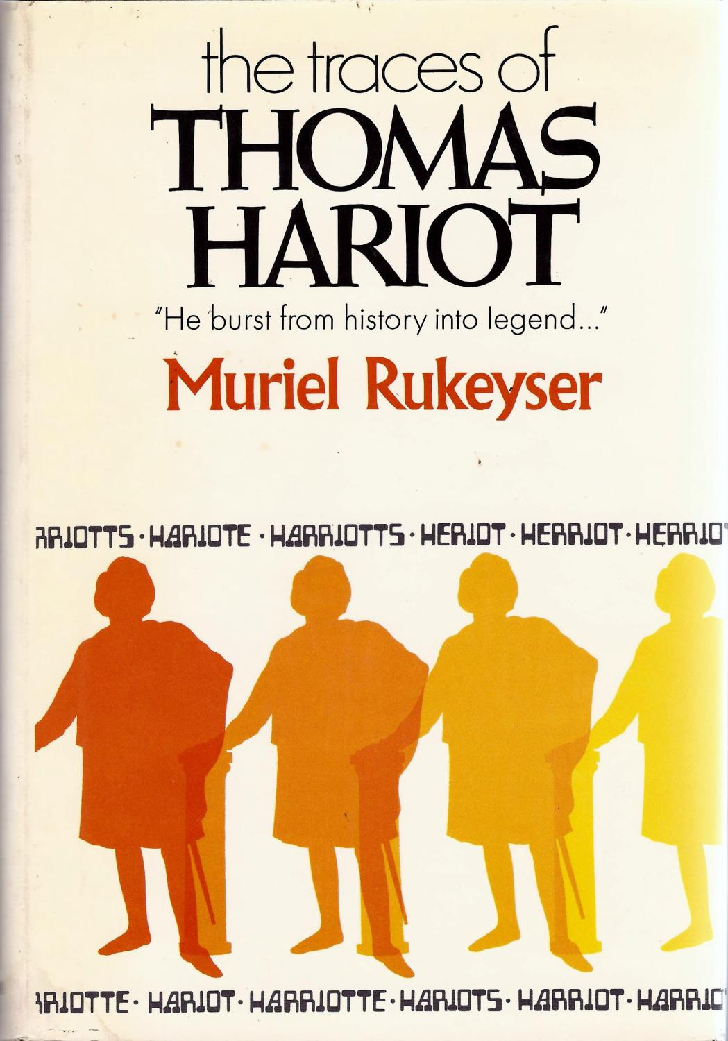 The Traces Of Thomas Hariot by Muriel Rukeyser