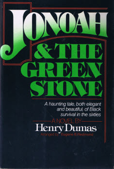Dumas, Henry. Jonoah & the Green Stone