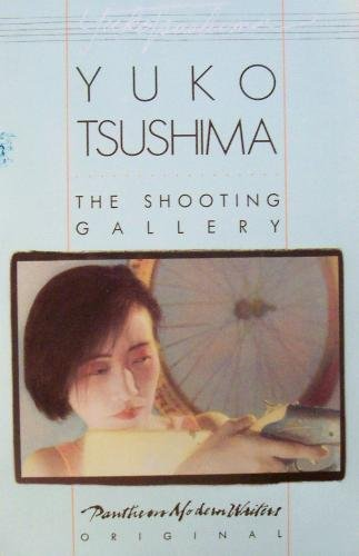 The Shooting Gallery & Other Stories by Yuko Tsushima