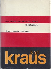 Half-Truths & One-And-A-Half Truths by Karl Kraus