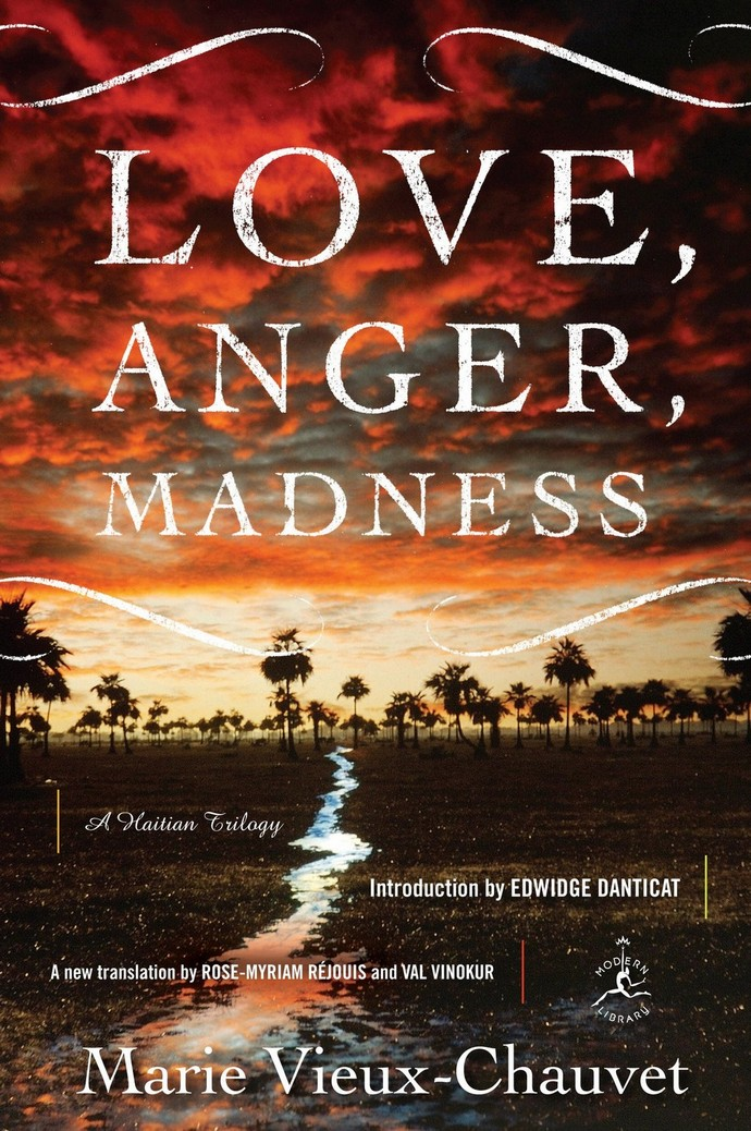 Love, Anger, Madness: A Haitian Trilogy by Marie Vieux-Chauvet