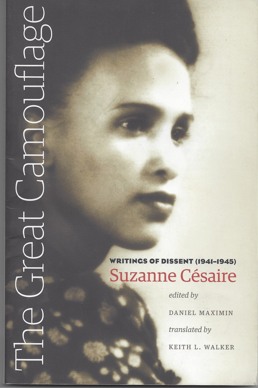 The Great Camouflage: Writings of Dissent  (1941-1945) by Suzanne Cesaire