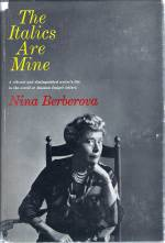 The Italics Are Mine by Nina Berberova