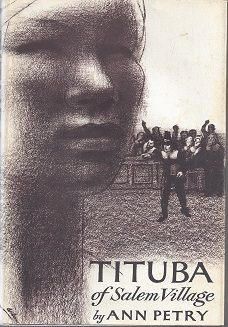 Tituba of Salem Village by Ann Petry