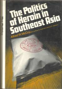 politics of heroin in southeast asia