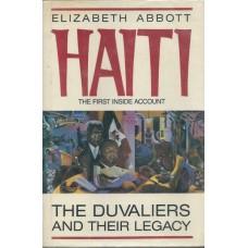 Abbott, Elizabeth. Haiti: The Duvaliers and Their Legacy (Caribbean History Haiti)