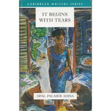 Adisa, Opal Palmer. It Begins With Tears (Caribbean Literature Jamaica)