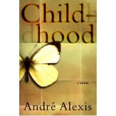 Alexis, Andre. Childhood (Caribbean Literature Haiti)