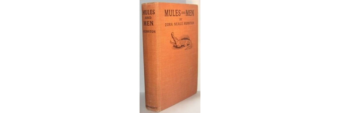 Hurston, Zora Neale. Mules and Men.
