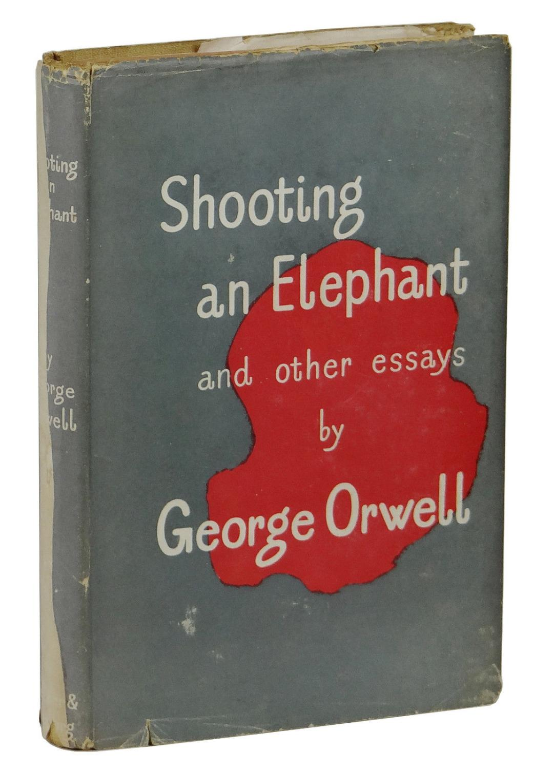 shooting an elephant and other essays secker and warburg 1950