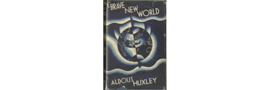 Huxley, Aldous. Brave New World. London. 1932