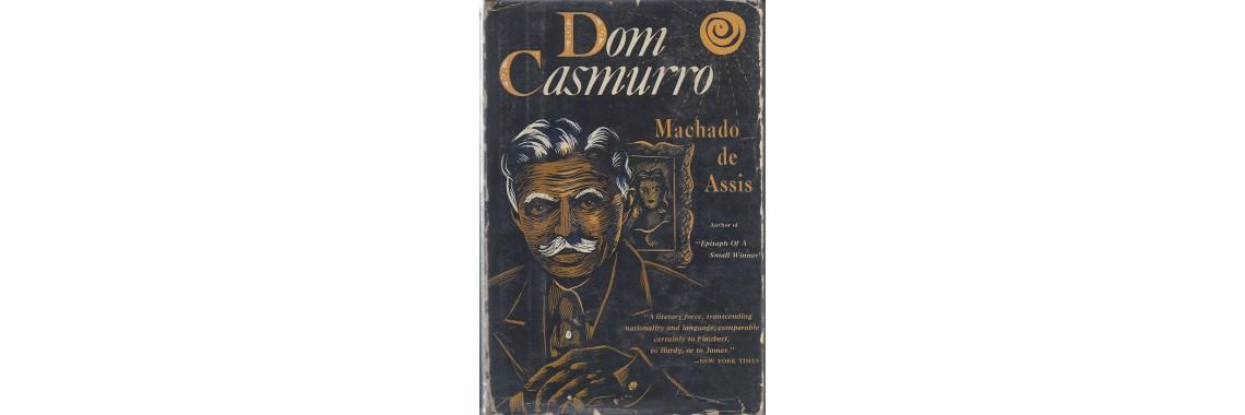 Assis, Joaquim Maria Machado De. Dom Casmurro. New York. 1953