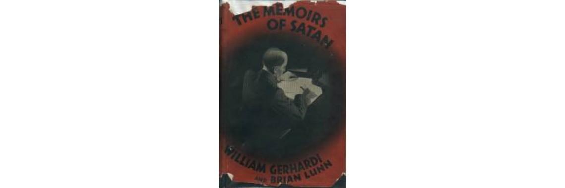 Gerhardi, William and Lunn, Brian. The Memoirs Of Satan.